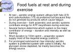 food fuels at rest and during exercise
