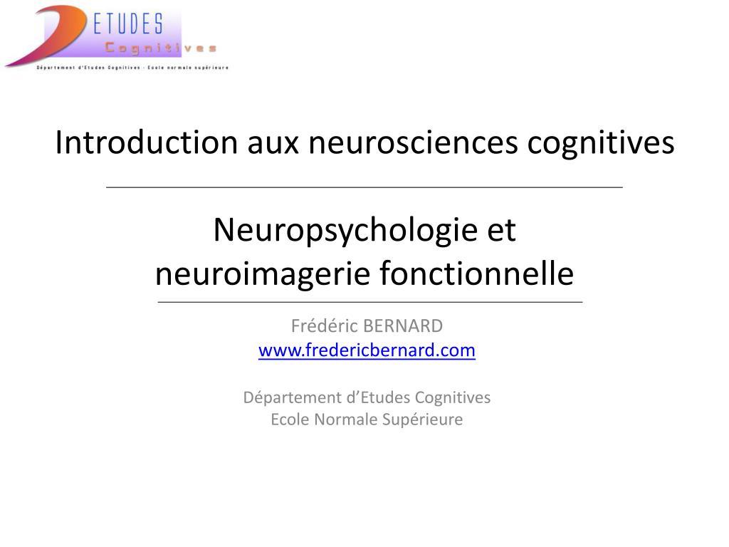 Introduction aux neurosciences cognitives