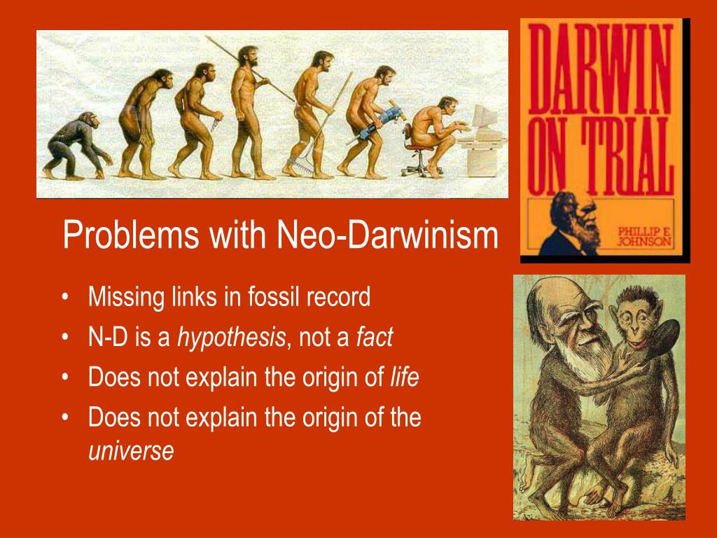 Problems with Neo-Darwinism