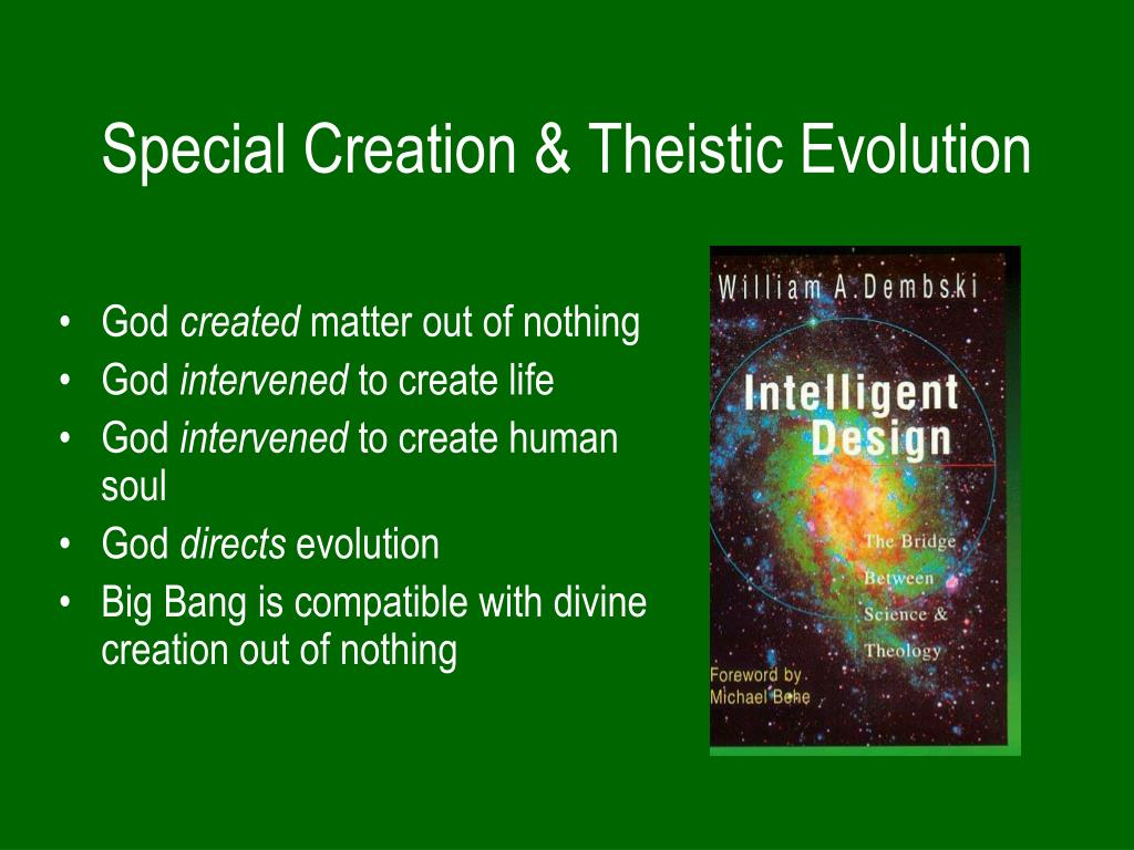 Special Creation & Theistic Evolution