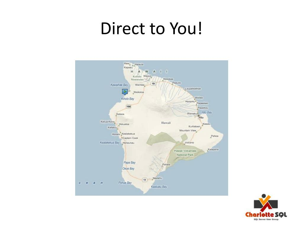 Direct to You!