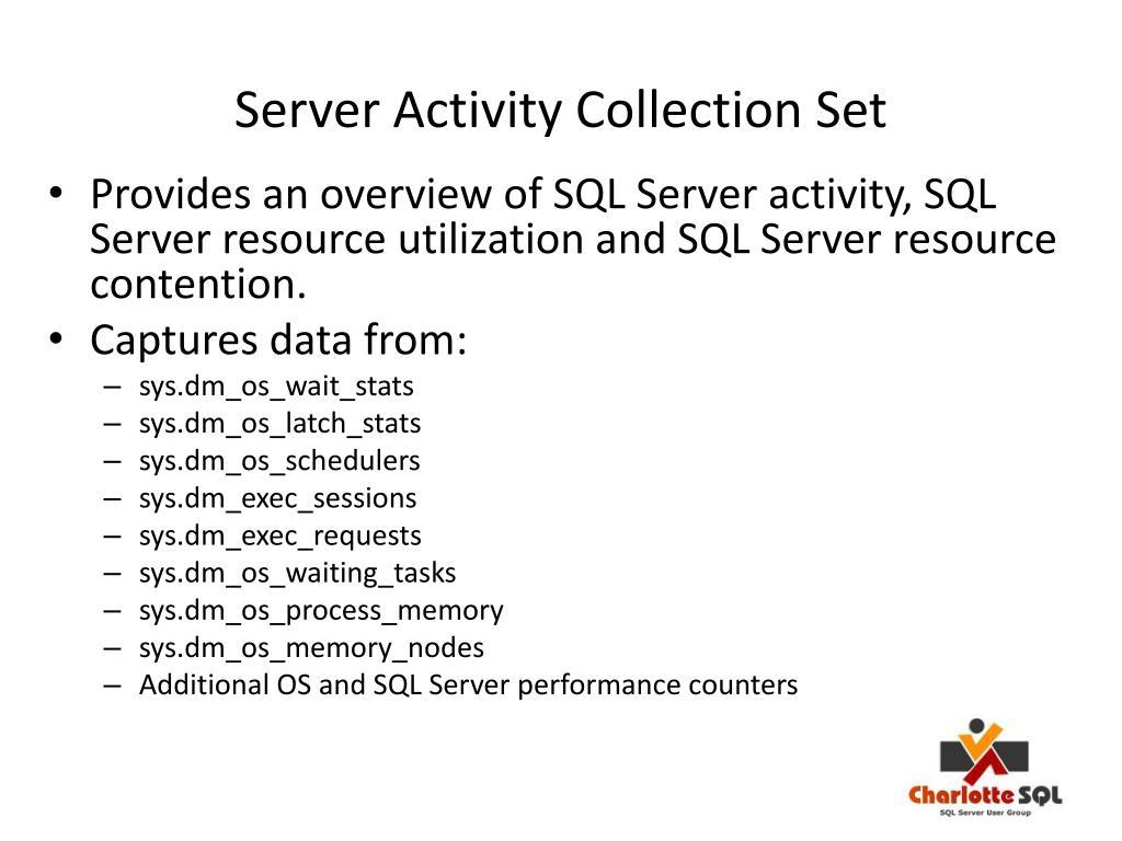 Server Activity Collection Set