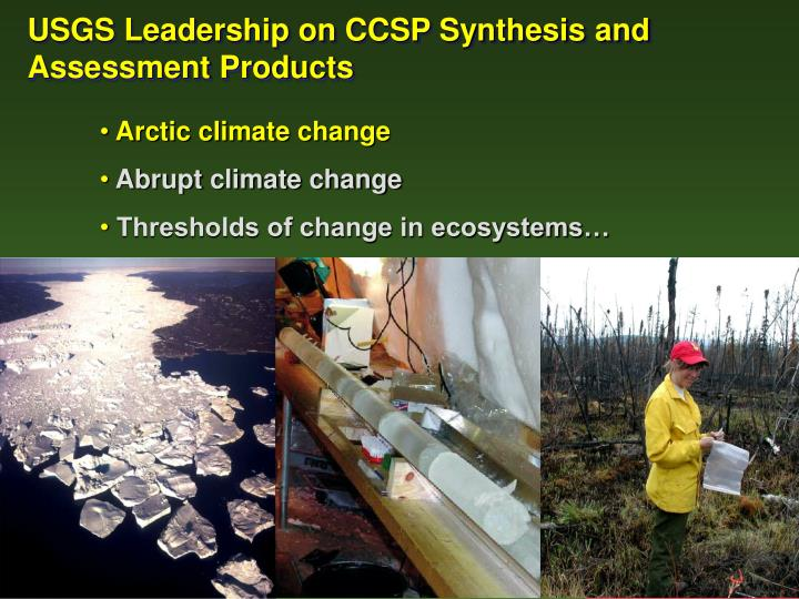 USGS Leadership on CCSP Synthesis and Assessment Products