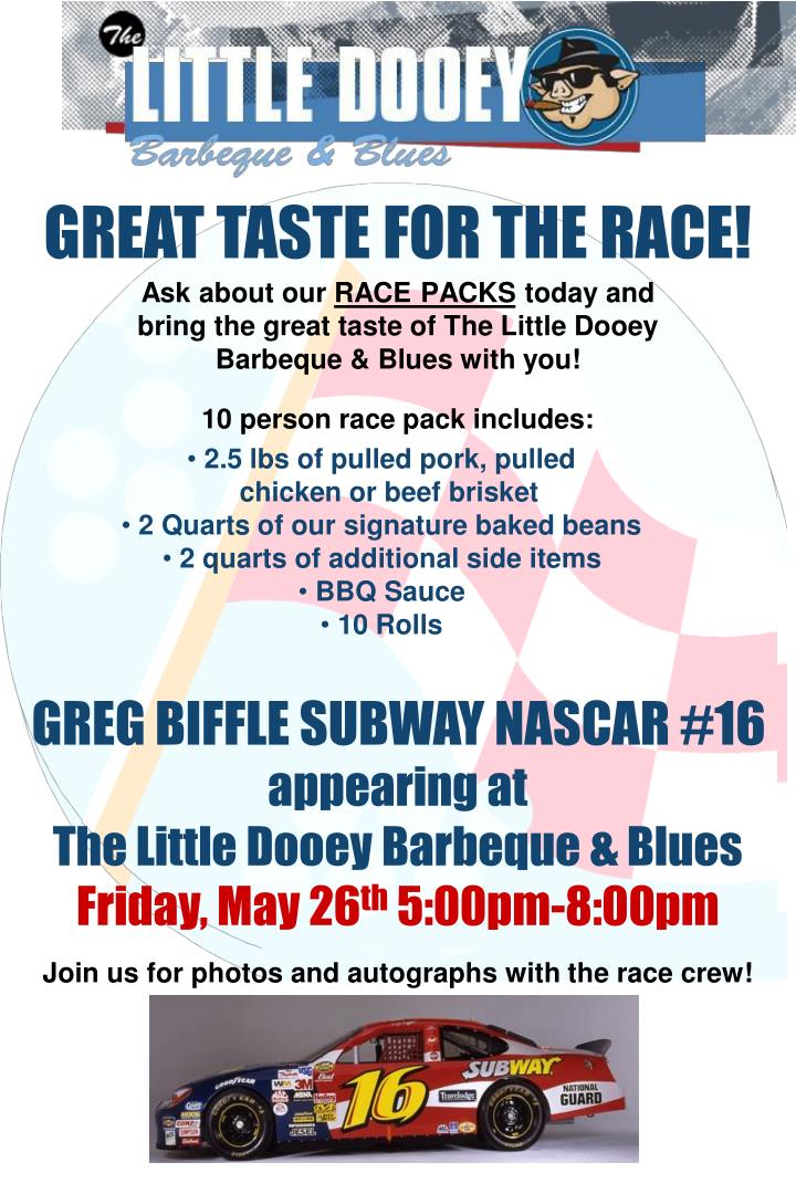 GREAT TASTE FOR THE RACE!