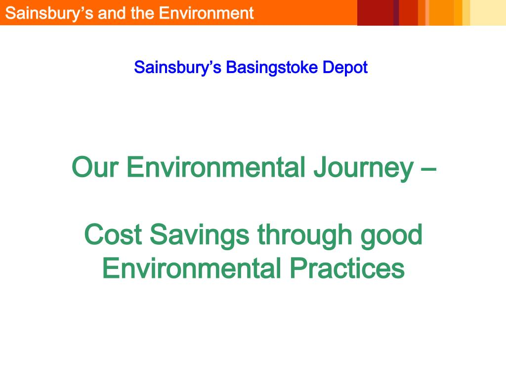 our environmental journey cost savings through good environmental practices l.