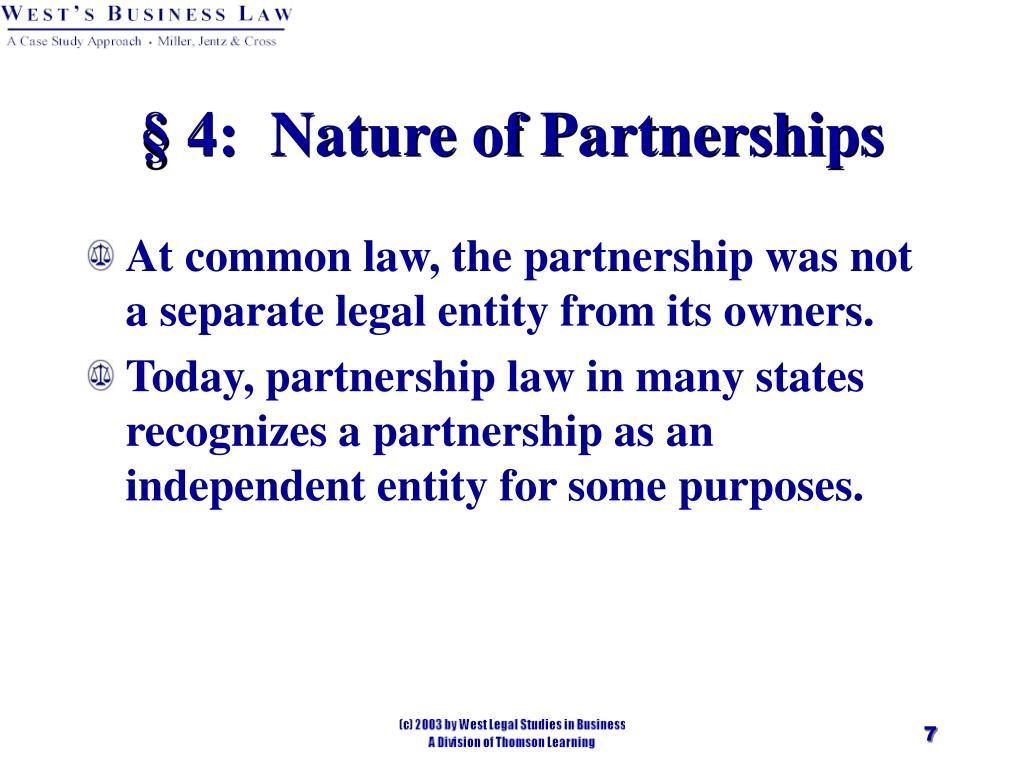 § 4:  Nature of Partnerships