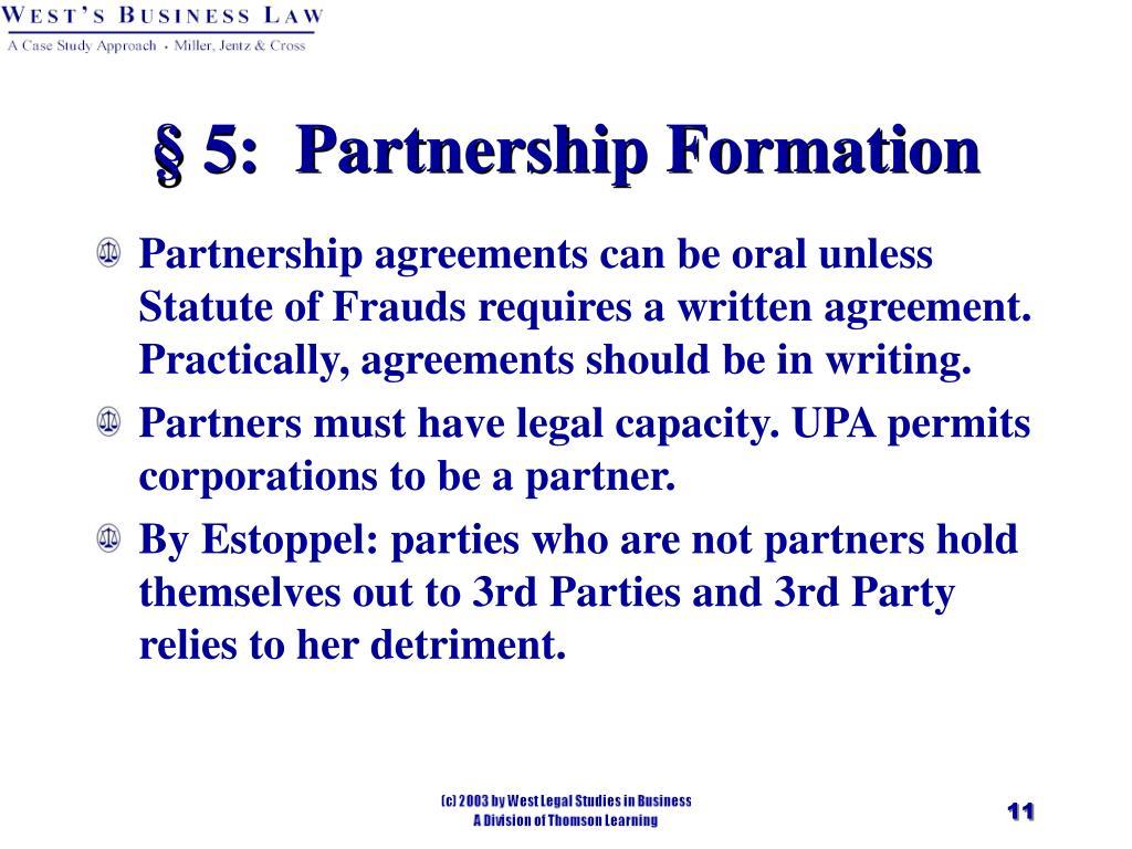 § 5:  Partnership Formation