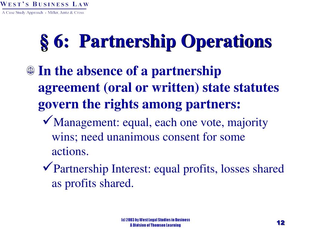 § 6:  Partnership Operations