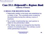 case 33 1 helpenstill v regions bank authority of partners31