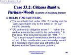 case 33 2 citizens bank v parham woods liability of incoming partner33