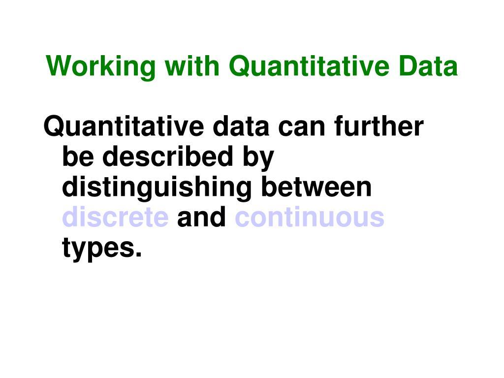 Working with Quantitative Data