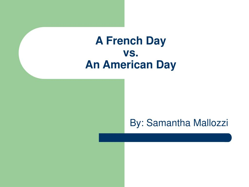 a french day vs an american day l.