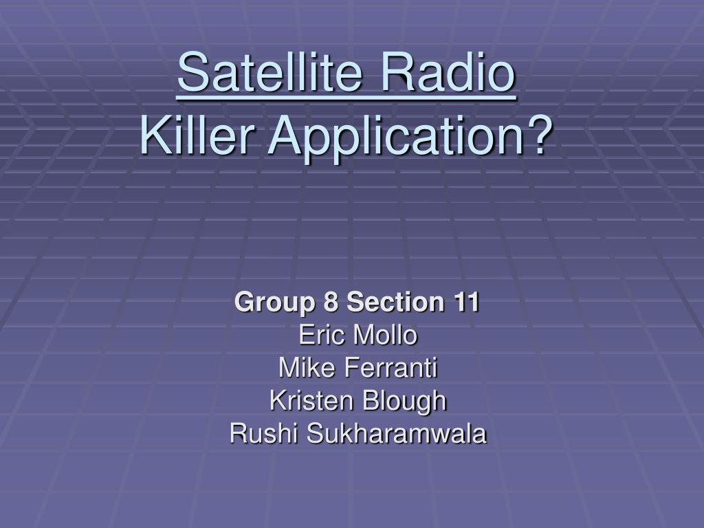 satellite radio killer application l.