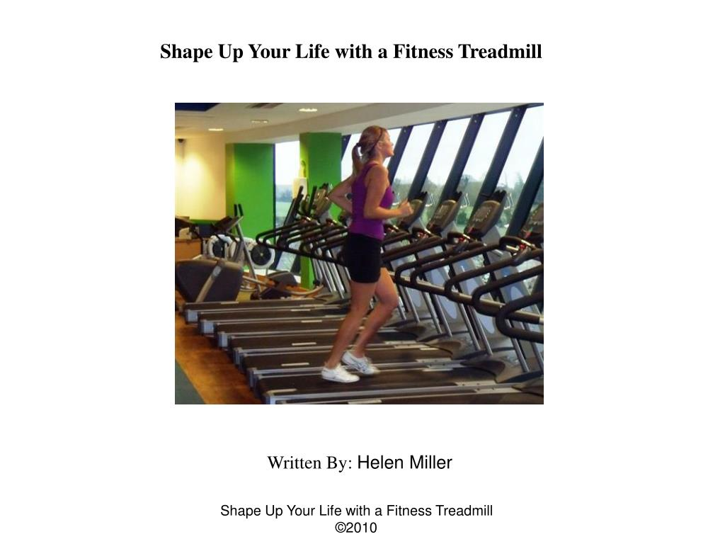 Shape Up Your Life with a Fitness Treadmill