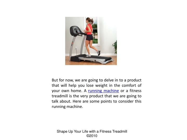 But for now, we are going to delve in to a product that will help you lose weight in the comfort of ...