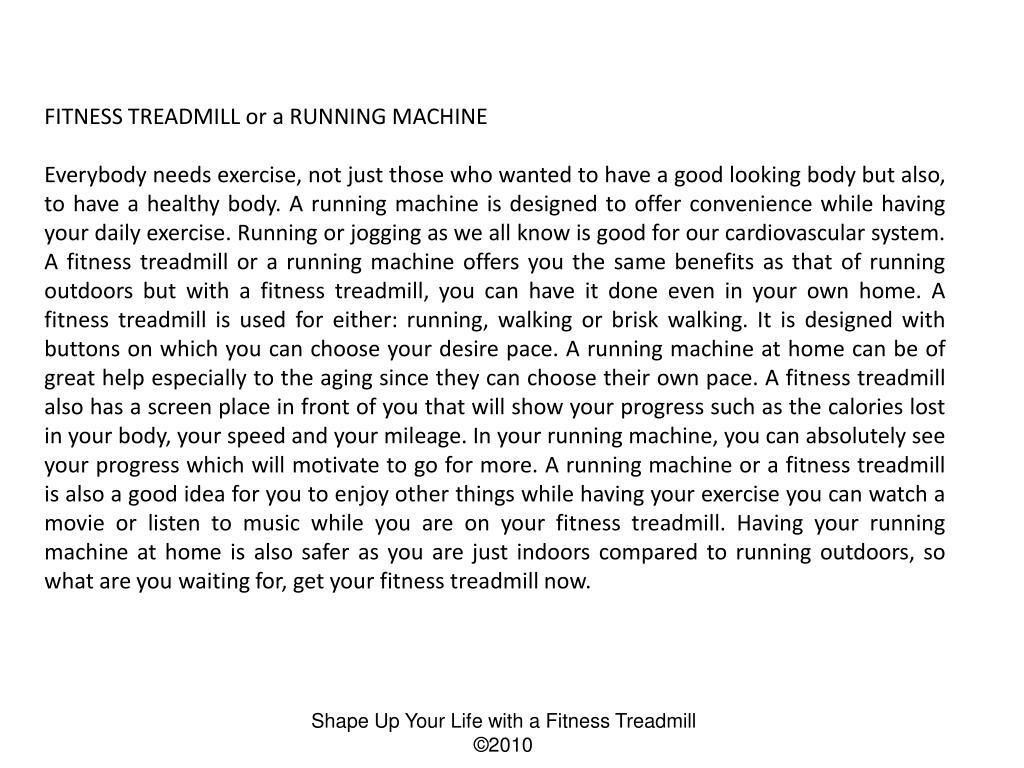 FITNESS TREADMILL or a RUNNING MACHINE