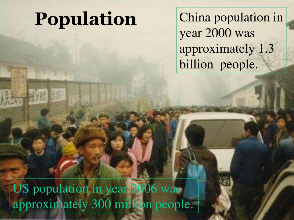 China population in year 2000 was approximately 1.3 billion  people.