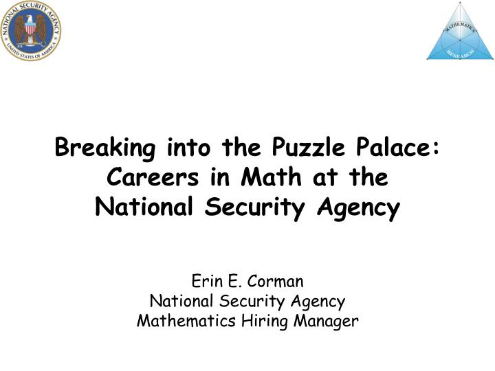 breaking into the puzzle palace careers in math at the national security agency n.