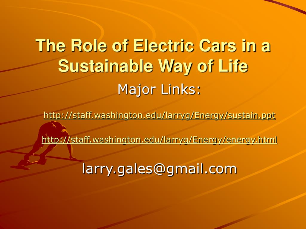 the role of electric cars in a sustainable way of life l.