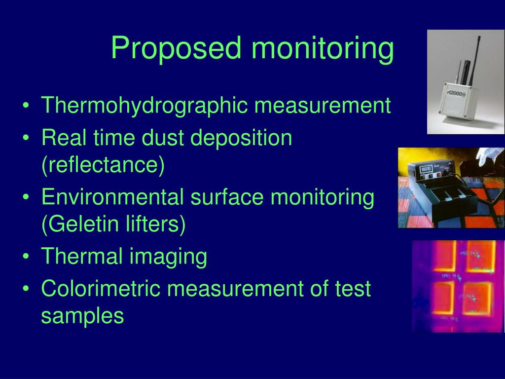 Proposed monitoring