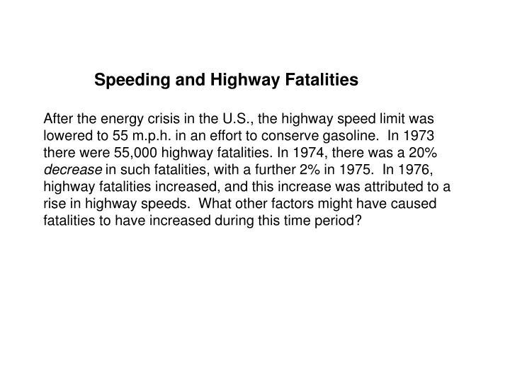Speeding and Highway Fatalities