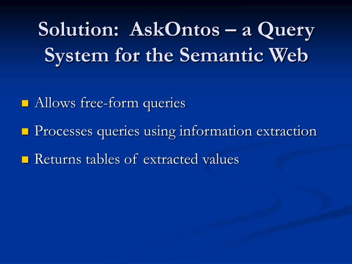 Solution askontos a query system for the semantic web