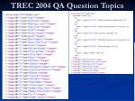 trec 2004 qa question topics