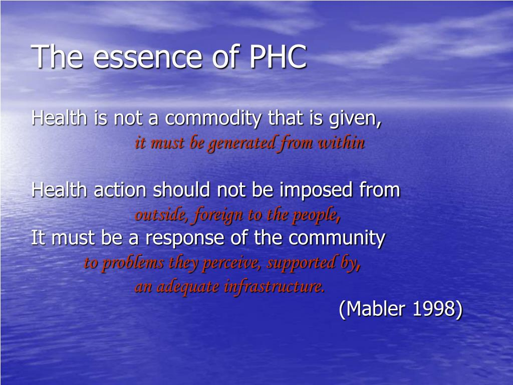 The essence of PHC