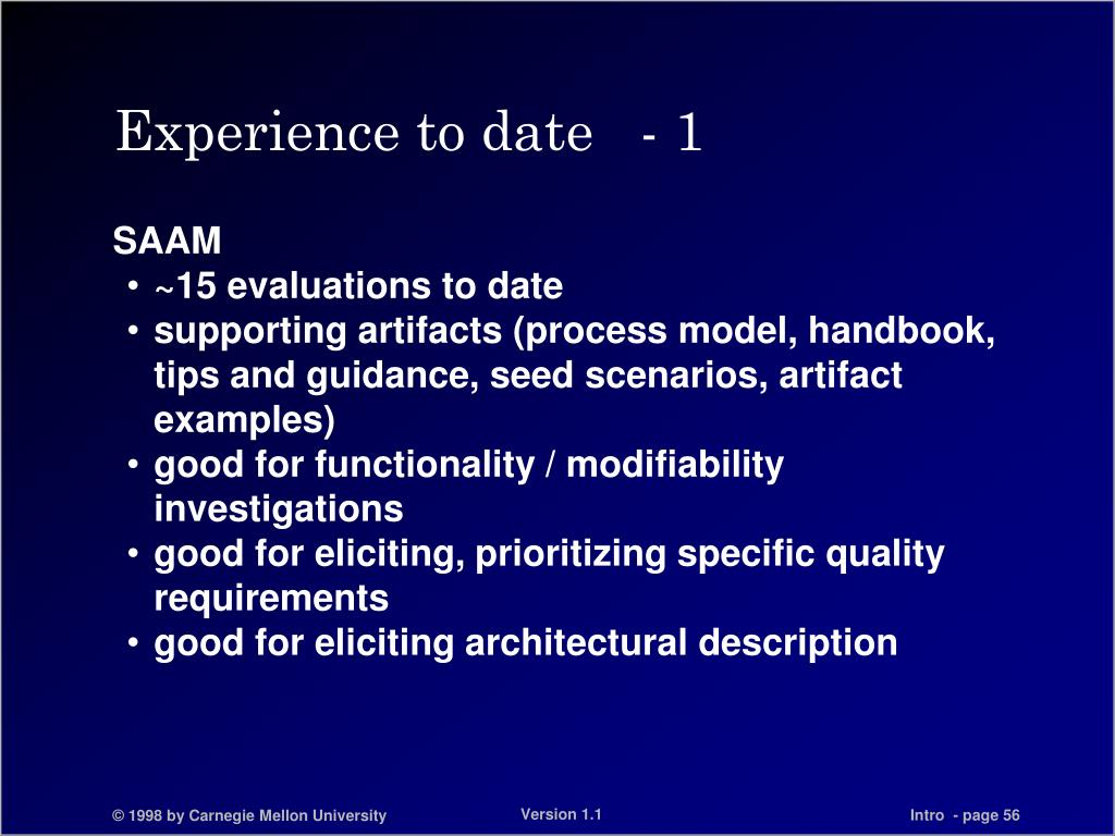 Experience to date   - 1