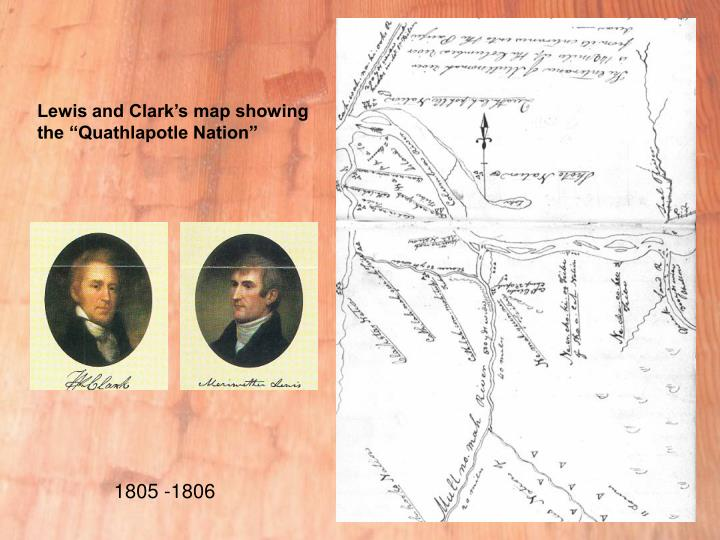 """Lewis and Clark's map showing the """"Quathlapotle Nation"""""""