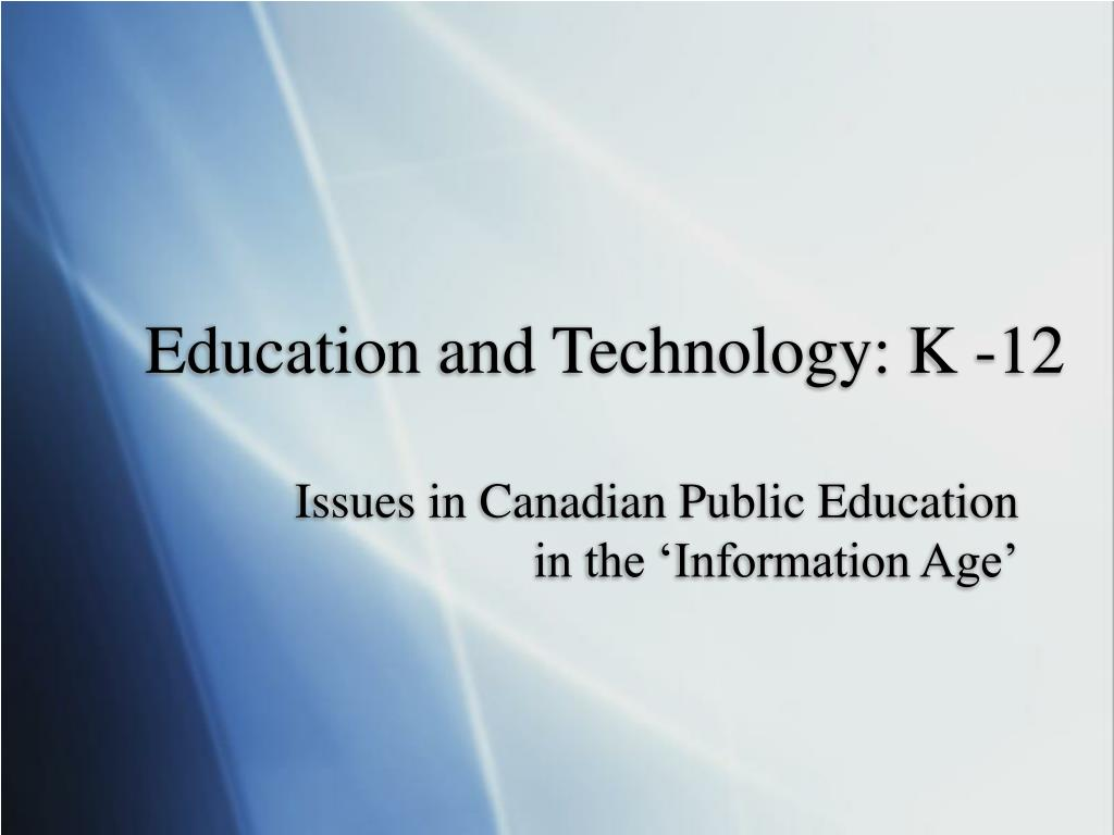 education and technology k 12 l.