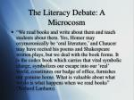 the literacy debate a microcosm