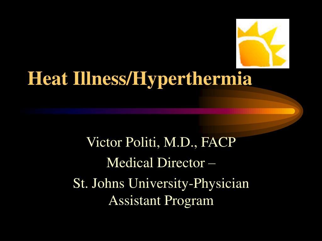Heat Illness/Hyperthermia