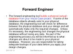 forward engineer