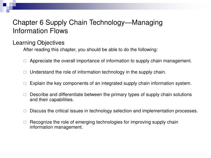 Chapter 6 supply chain technology managing information flows