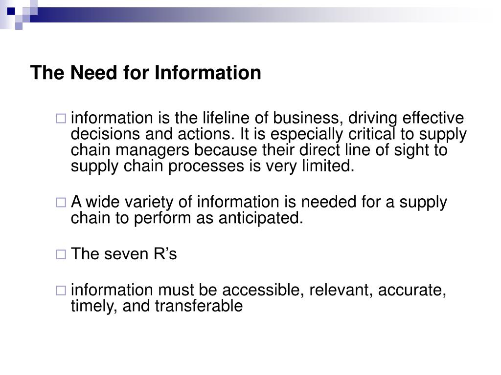 The Need for Information