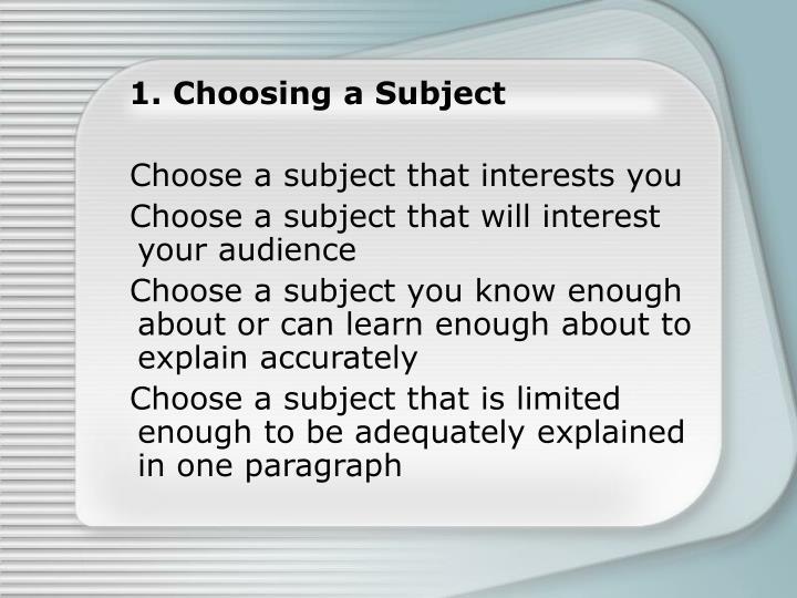 1. Choosing a Subject