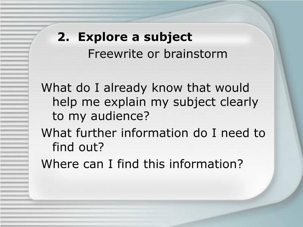 2.  Explore a subject