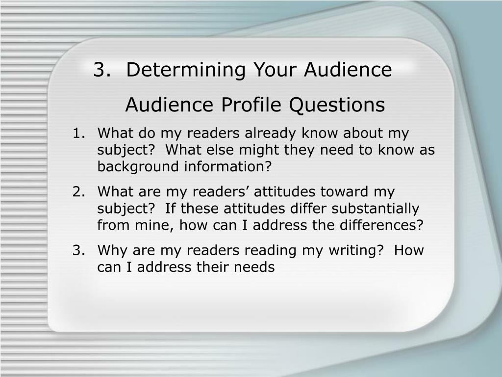 3.  Determining Your Audience