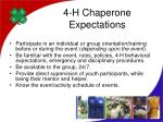 4 h chaperone expectations