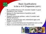 basic qualifications to be a 4 h chaperone cont