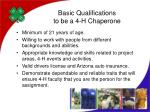basic qualifications to be a 4 h chaperone