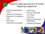 national state and county 4 h events requiring chaperones