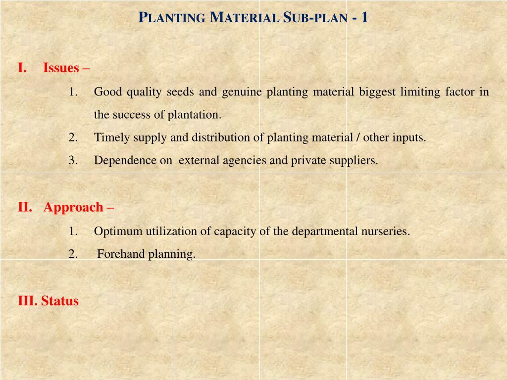 Planting Material Sub-plan - 1