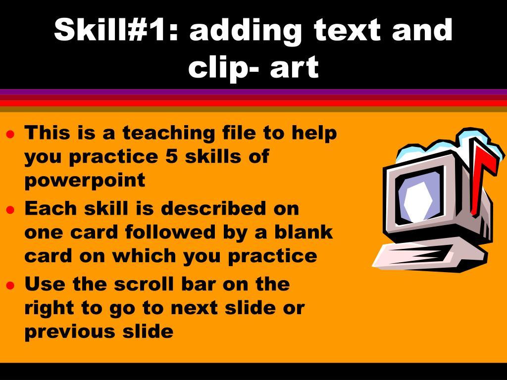 skill 1 adding text and clip art l.
