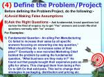 4 define the problem project