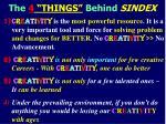 the 4 things behind sindex