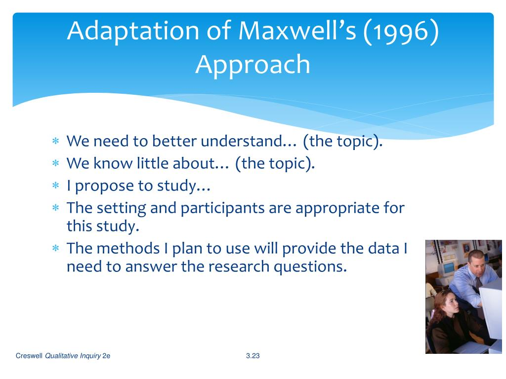 Adaptation of Maxwell's (1996) Approach