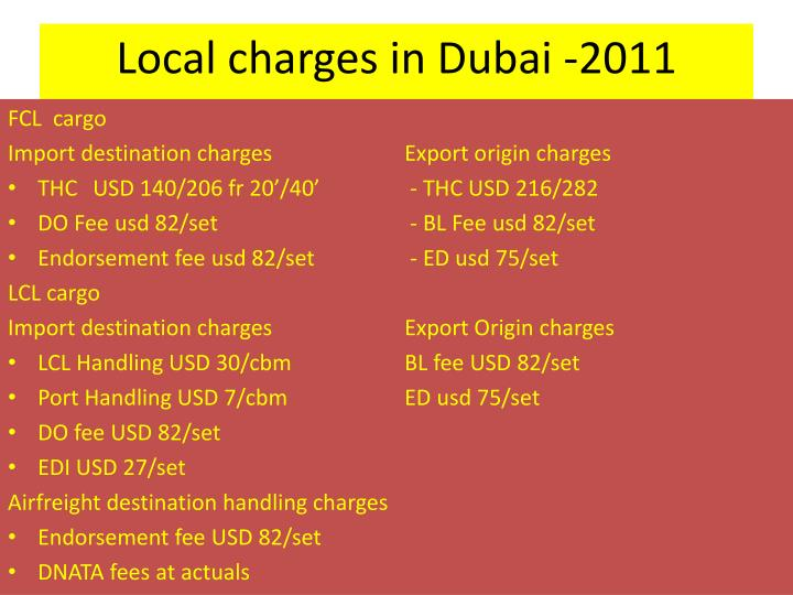 Local charges in dubai 2011
