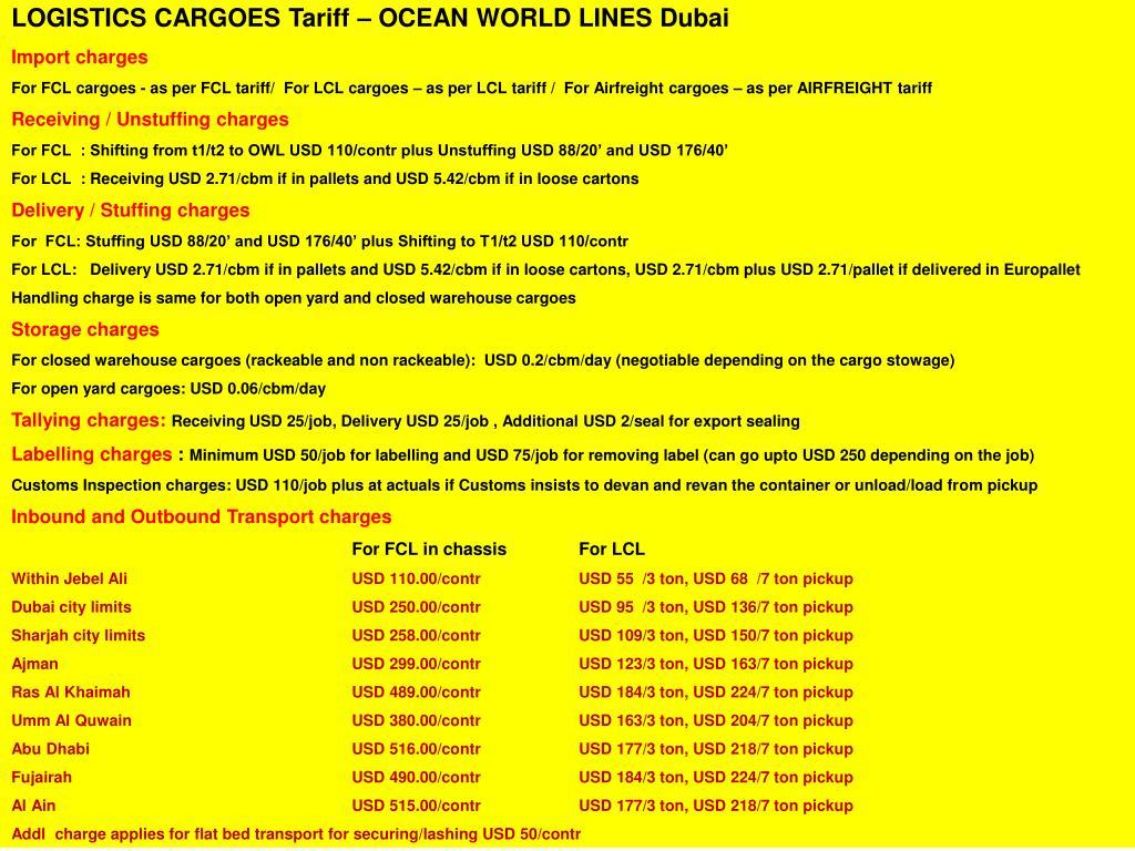 LOGISTICS CARGOES Tariff – OCEAN WORLD LINES Dubai